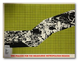 Planning Policies for Metro Melbourne 1971